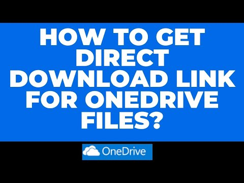 HOW TO GET DIRECT DOWNLOAD LINK FOR ONEDRIVE FILES