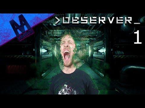Observer Gameplay Walkthrough - MIND MELTING | Observer New Cyberpunk Game - Let's Play Horror