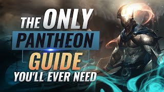 The ONLY Pantheon Guide You'll EVER NEED - League of Legends Season 9