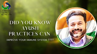Did You Know AYUSH Practices Can Improve Your Immune System ????