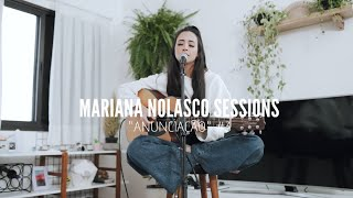 Anunciação | Mariana Nolasco Sess...