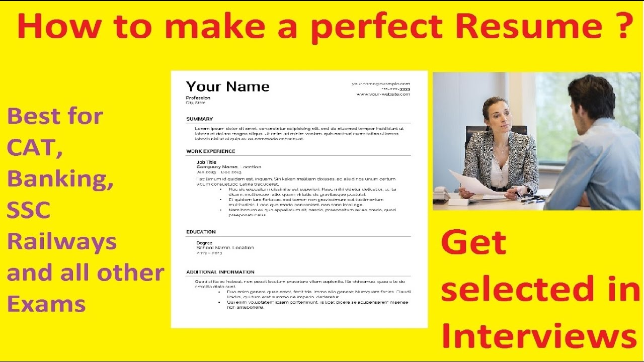 How To Make A Perfect Resume  Making The Perfect Resume