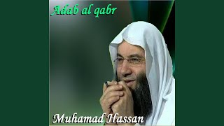 Adab Al Qabr, Pt. 1