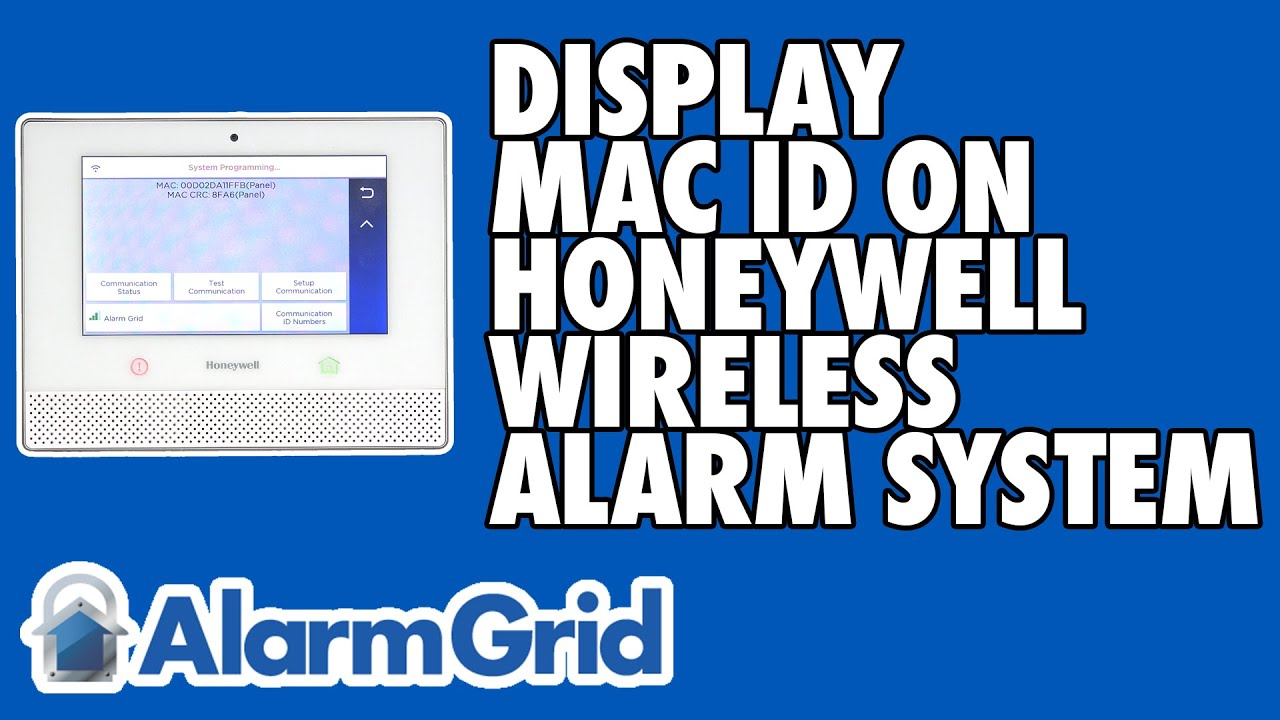 Displaying the MAC ID On a Honeywell Wireless Alarm System