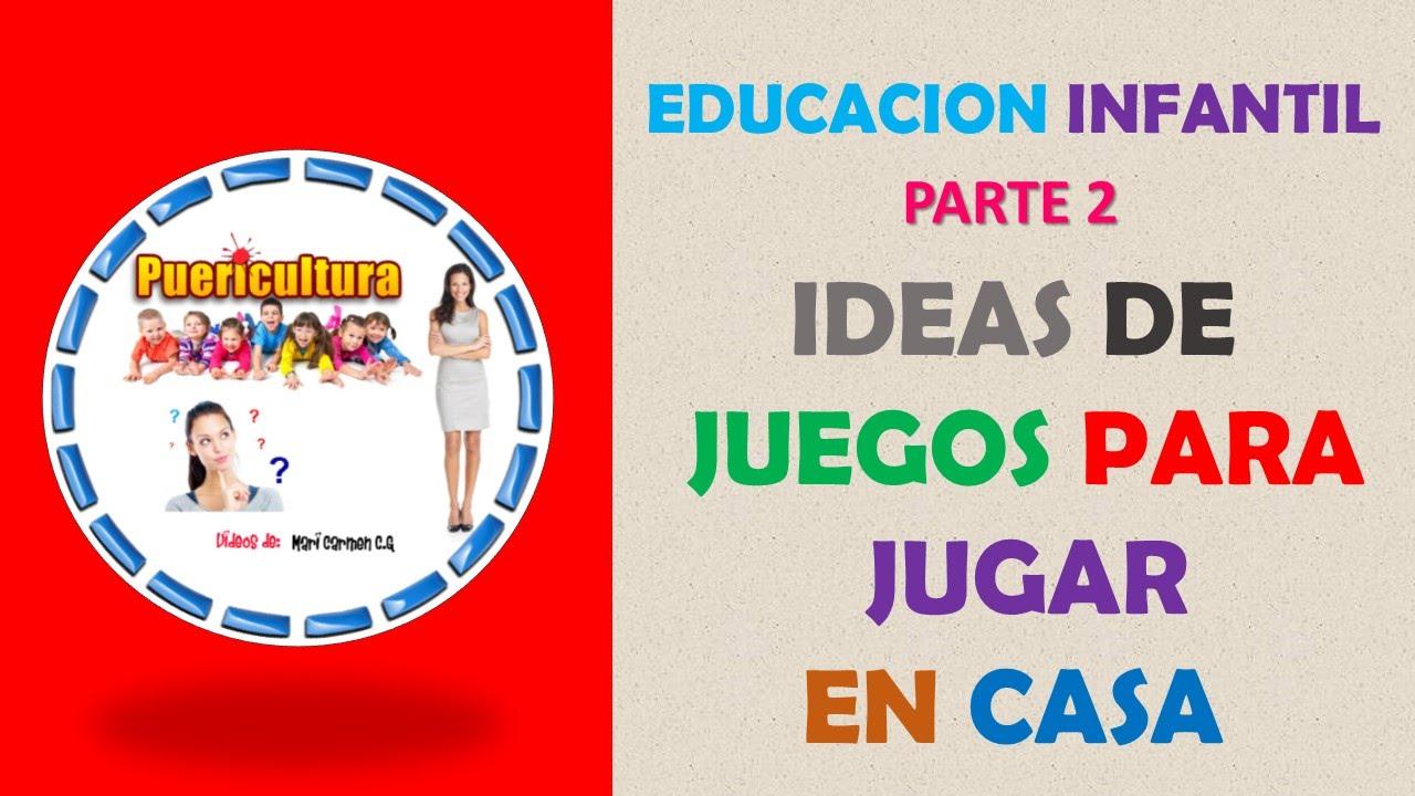 Juegos En Casa Para Ninos Ideas De Juegos Educativos Infantiles