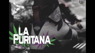 LA PURITANA - CALLAO CARTEL FT. WEST COAST BOYZ WCB