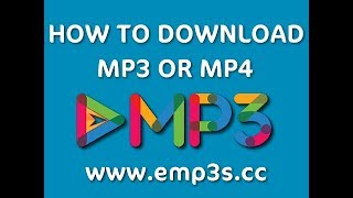Download How to Download MP3 or MP4 file from eMP3 Downloads