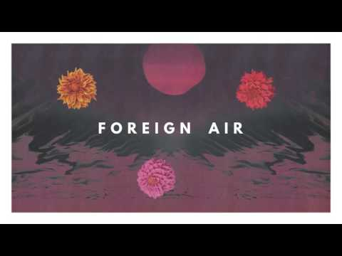 Foreign Air - In The Shadows (Official Audio)