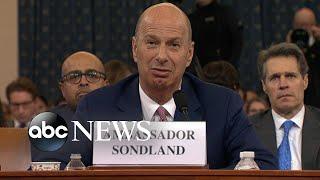 Ambassador Sondland gives bombshell testimony, contenders face off at Dem debate | Nightline