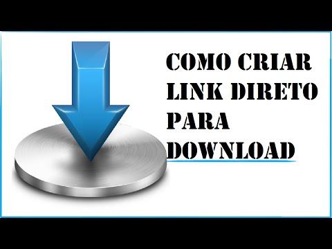 Como criar link de download direto; rapido,facil e seguro