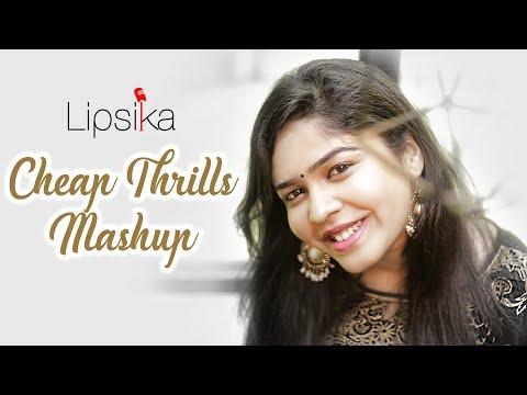 Cheap Thrills/My dil goes mmm/Naina  Mashup     Lipsika