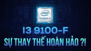i3-9100F có phải là sự thay thế hoàn hảo cho i3-8100?!   GEARVN REVIEW