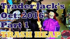 Trader Jack's Flea Market Visit (October 2016) [Part 1] - Trash Heap