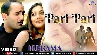 Pari Pari - HD VIDEO | Akshaye Khanna & Rimi Sen | Hungama | Best Bollywood Romantic Song