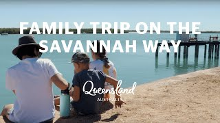 A Family-friendly adventures on the Savannah Way