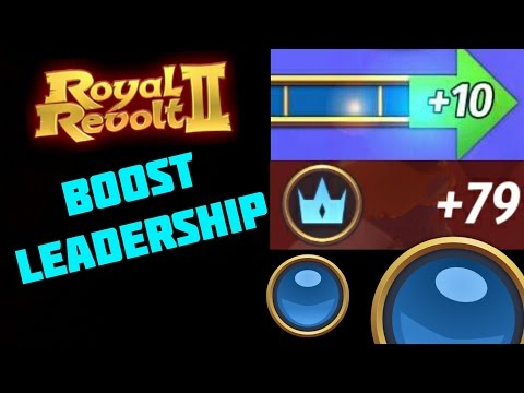 ROYAL REVOLT 2 - HOW TO BOOST LEADERSHIP