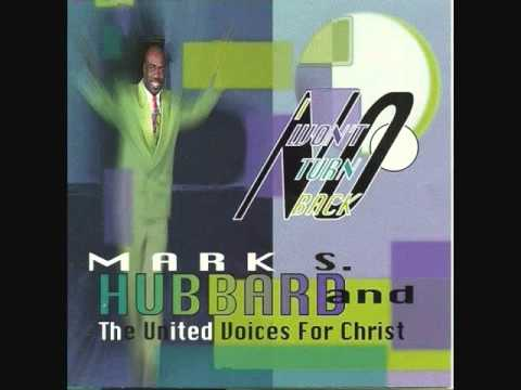Mark Hubbard & The United Voices For Christ - Christ Won't Fail  (I've Seen Him Work)