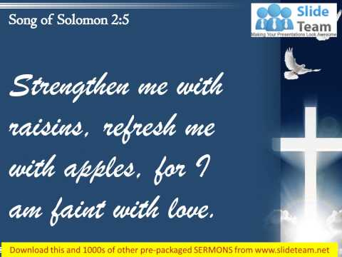 0514 Song of Solomon 25 Refresh me with apples PowerPoint Church Sermon