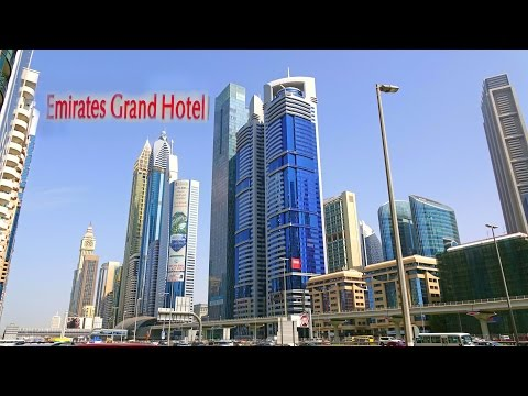 Emirates Grand Hotel , Dubai - UAE 4K