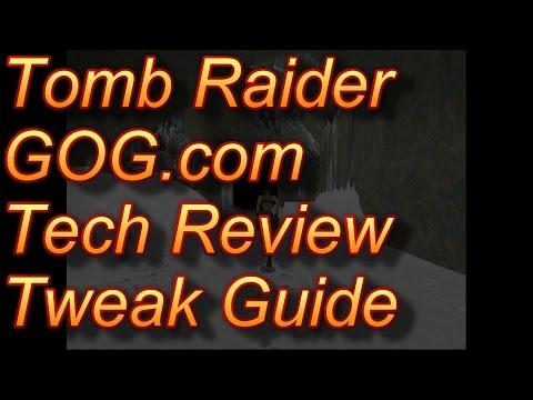 Tomb Raider GOG.com Tech Review and Tweak Guide