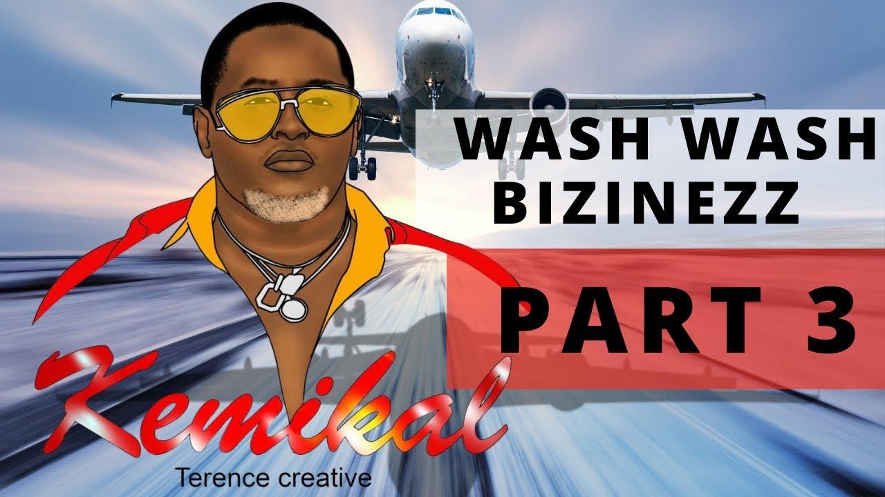 WASHWASH BIZINESS - KEMIKAL3 {WashWash part3} 💸💴💶💵💴🔥🔥🔥🔥🔥🔥 #terencecreative #papaFred