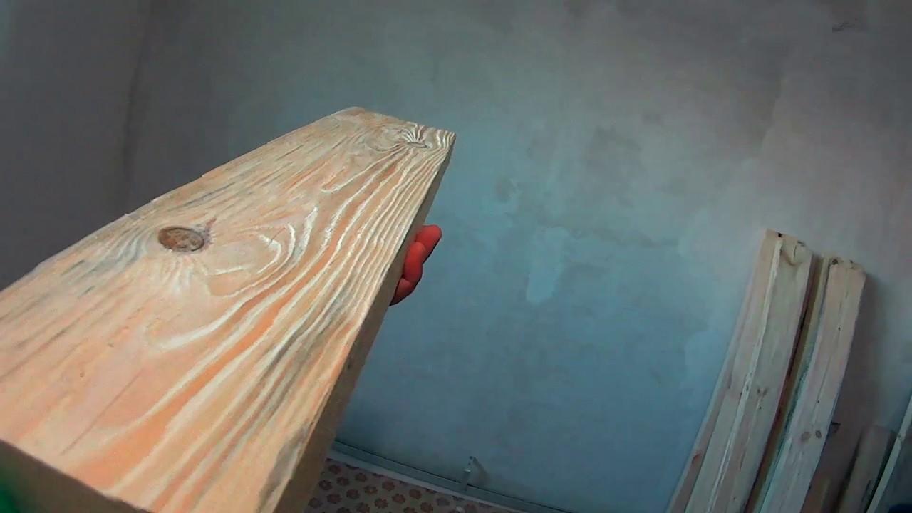 Обработка древесины в стиле винтаж Часть 1 Браширование