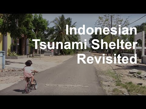 Bengkulu Tsunami Shelter Revisited
