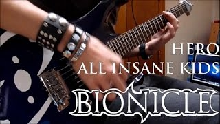 Download All Insane Kids - Hero (Guitar Cover) BIONICLE MP3 song and Music Video
