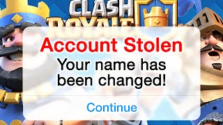Clash Royale - Account STOLEN! NAME CHANGED!