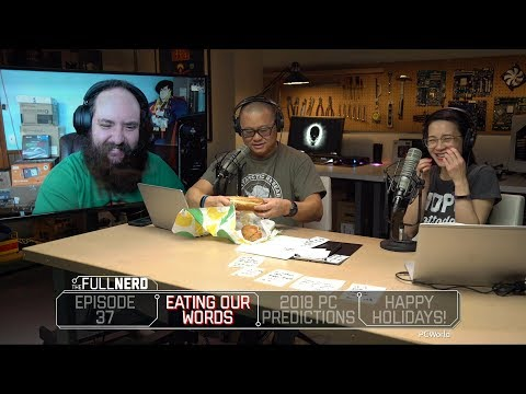 2018 PC Hardware Predictions & Eating Paper   The Full Nerd Ep. 37