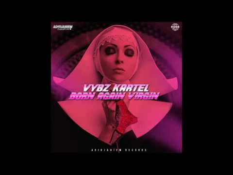 Download VYBZ KARTEL- Born Again Virgin