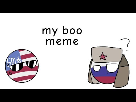 My Boo Meme (countryhumans   Russia X America?)