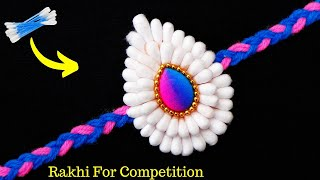 How to make Rakhi at home with Cotton buds | Rakhi making for competition 2019