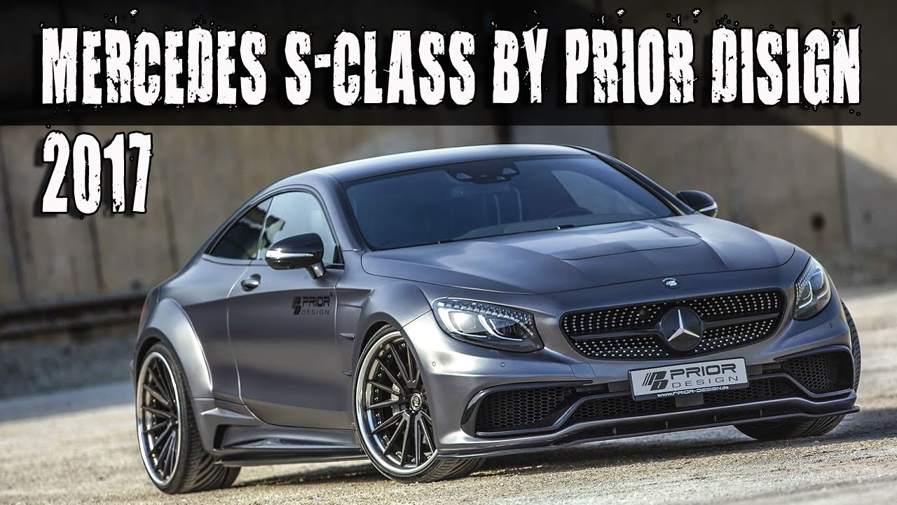 2017 mercedes s class coupe tuned by prior design pd75sc wide body kit youtube - Mercedes c class coupe body kit ...