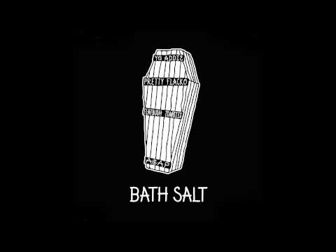 ASAP Mob (ASAP Rocky & ASAP Ant) - Bath Salt ft. Flatbush Zombies