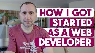 How I get Started as a Web Developer