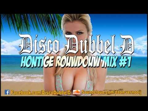 Disco Dubbel D - Hontige Rouwdouw Mix #1