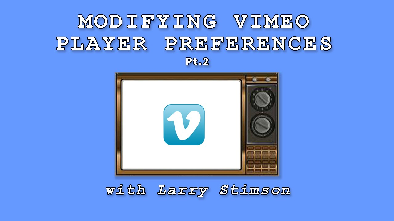 Modifying Vimeo Player Preferences