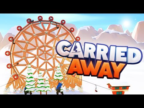 GIANT FERRIS WHEEL RIDE! - Carried Away Gameplay Part 3 - New Poly Bridge Style Game!