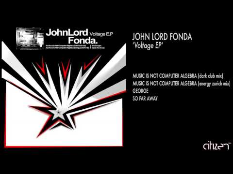John Lord Fonda - So Far Away