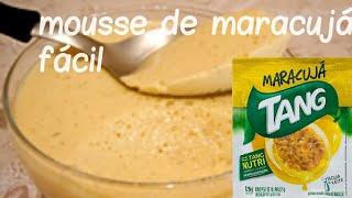 Mousse de maracujá com Tang