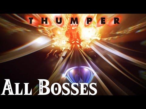 Thumper // All Bosses