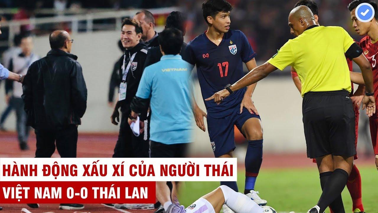 Việt Nam 0-0 Thái Lan | Trọng tài gây tranh cãi và hành động xấu xí của người Thái với HLV Park