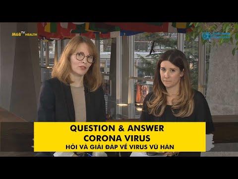 Question & Answer On Novel Coronavirus 2019 nCoV - Hỏi Và Trả Lời Về Virus Corona Vũ Hán Của WHO