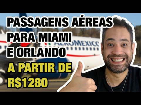 ☑ AEROMÉXICO - PASSAGENS AÉREAS PARA ORLANDO E MIAMI A PARTIR DE R$1280 IDA E VOLTA!