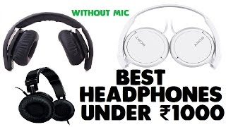 Best Headphones Under Rs  1000 Without Mic
