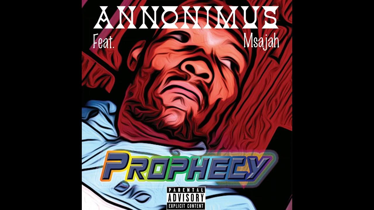Download Annonimus_Prophecy(feat. Msajah)