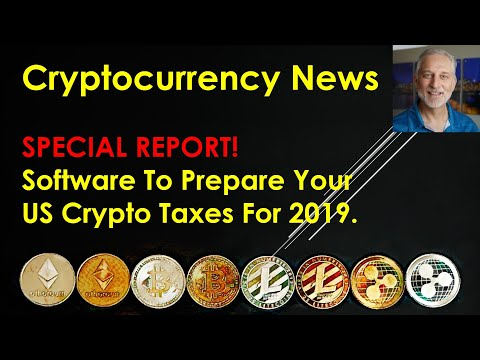 Cryptocurrency News – SPECIAL REPORT – Software To Prepare Your US Crypto Taxes For 2019.