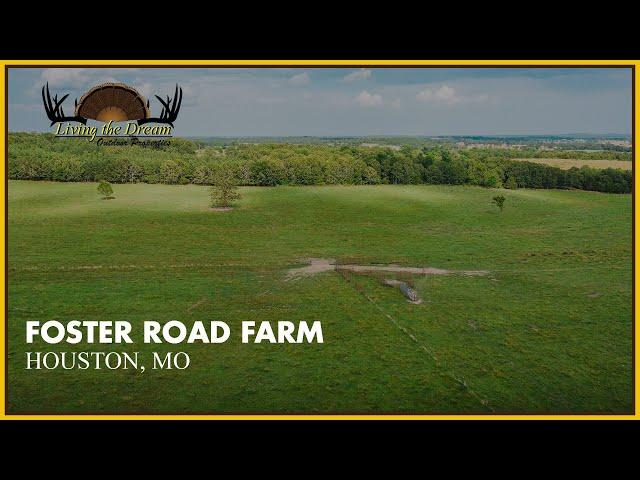 Foster Road Farm | Houston, Mo