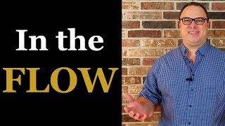 In the Flow - How to Be in the Moment